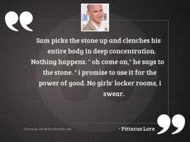 Sam picks the stone up