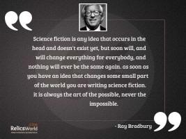 Science fiction is any idea