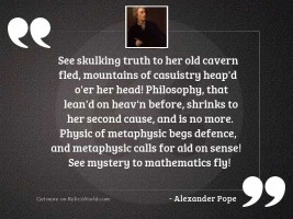 See skulking Truth to her