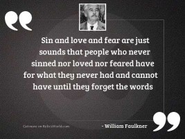 Sin and love and fear