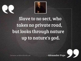 Slave to no sect, who