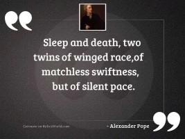 Sleep and death, two twins
