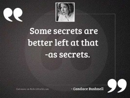 Some secrets are better left
