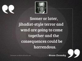 Sooner or later, jihadist style