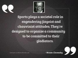 Sports plays a societal role