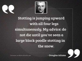 Stotting is jumping upward with