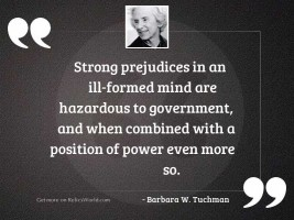 Strong prejudices in an ill
