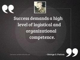 Success demands a high level