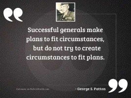 Successful generals make plans to