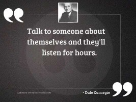 Talk to someone about themselves