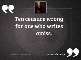Ten censure wrong for one