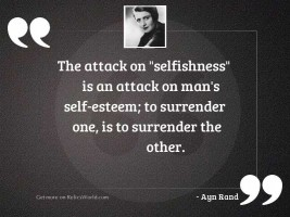 The attack on  selfishness  is