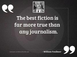 The best fiction is far