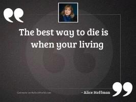 The best way to die