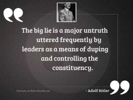 The Big Lie is a