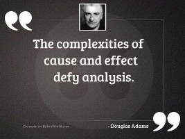The complexities of cause and