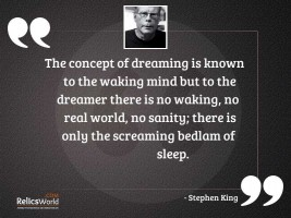The concept of dreaming is