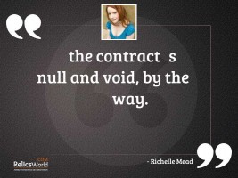 The contracts null and void