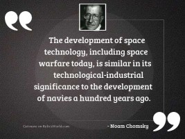The development of space technology,