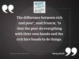 The difference between rich and