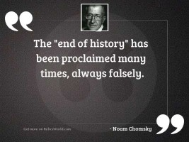The  end of history  has