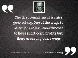 The first commitment is raise