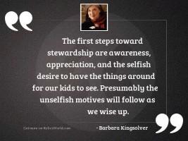 The first steps toward stewardship