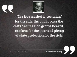 The free market is 'socialism'