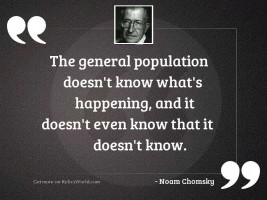 The general population doesn't