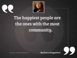 The happiest people are the
