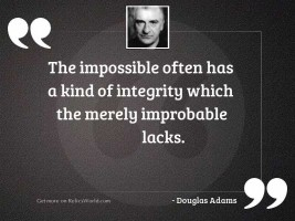 The impossible often has a