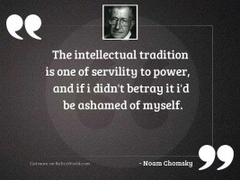 The intellectual tradition is one