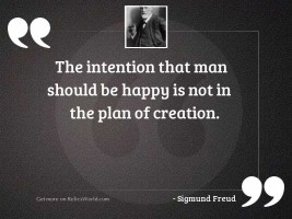The intention that man should