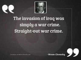 The invasion of Iraq was