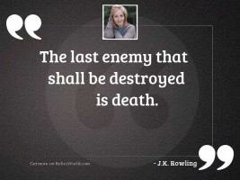 The last enemy that shall