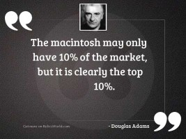The Macintosh may only have