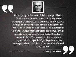 "The major problema€""one of"