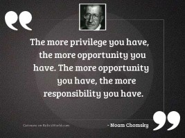 The more privilege you have,