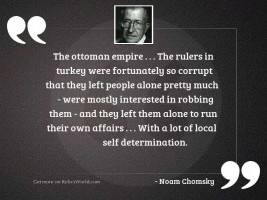 The Ottoman Empire . . . The rulers