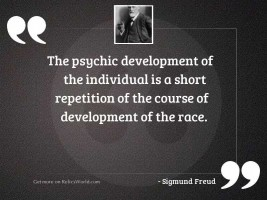 The psychic development of the