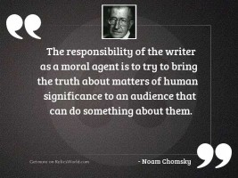 The responsibility of the writer