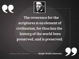 The reverence for the Scriptures