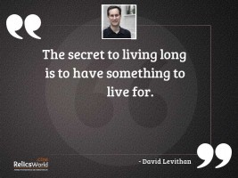 The secret to living long