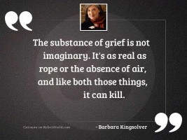The substance of grief is