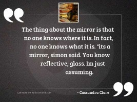 The thing about the Mirror