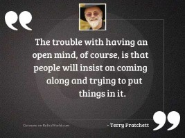 The trouble with having an