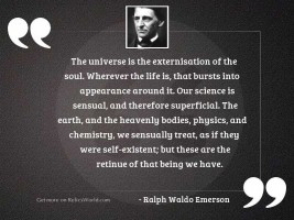 The universe is the externisation