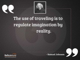 The use of traveling is