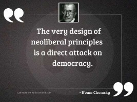 The very design of neoliberal