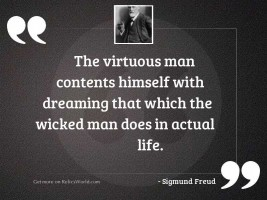 The virtuous man contents himself